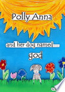 Polly Anna and her dog named god