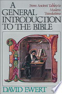 Book A General Introduction to the Bible