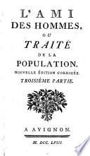 L'ami Des Hommes, Ou Traité de la Population