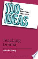 100 Ideas for Secondary Teachers  Teaching Drama