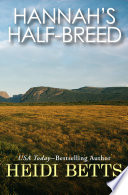 Hannah s Half Breed