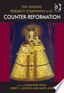 The Ashgate Research Companion to the Counter Reformation