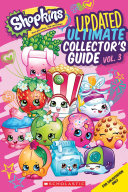 Shopkins: Ultimate Collector's Guide: : are cute fruits, tasty treats, adorable beauty products,...