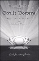 How to Develop Your Occult Powers