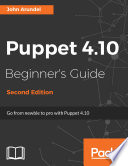 Puppet 4 10 Beginner s Guide
