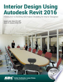Interior Design Using Autodesk Revit 2016