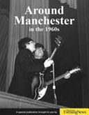 Around Manchester in the 1960 s