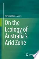 On the Ecology of Australia s Arid Zone