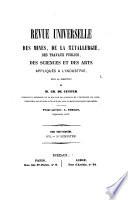 Revue universelle des mines, de la métallurgie, des travaux publics, des sciences et des arts appliqués à l'industrie