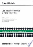 Das Deutsche Institut in Paris 1940-1944