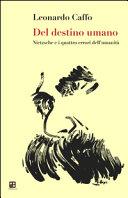 Del destino dell uomo  Nietzsche e i quattro errori dell umanit