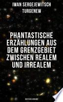 Phantastische Erzählungen aus dem Grenzgebiet zwischen Realem und Irrealem (Deutsche Ausgabe)