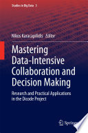 Mastering Data-Intensive Collaboration and Decision Making