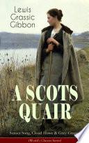 download ebook a scots quair: sunset song, cloud howe & grey granite (worldäó»s classics series) pdf epub