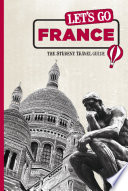 Let s Go France  The Student Travel Guide