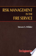 Risk Management in the Fire Service
