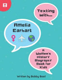 Texting With Amelia Earhart