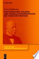 Photographie  Malerei und visuelle Wahrnehmung bei Theodor Fontane