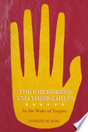 The Cherokees and Their Chiefs
