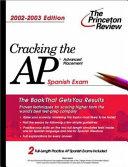 Cracking The Ap Spanish 2002 2003 Edition