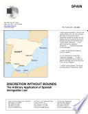 SPAIN -DISCRETION WITHOUT BOUNDS - The Arbitrary Application of Spanish Immigration Law