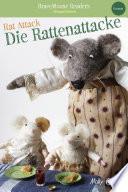 Rat Attack/Die Rattenattacke
