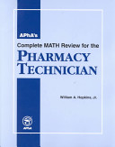 APhA s Complete Math Review for the Pharmacy Technician