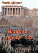 Hadrians zweiter Tod