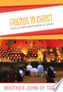 Friends In Christ Paths To A New Understanding Of Church