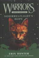 Warriors Super Edition: Squirrelflight's Hope : warriors series! also includes an exclusive...