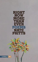 Right now more than ever / Nate Pritts.