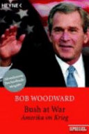 Bush at war - Amerika im Krieg
