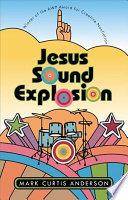 Jesus Sound Explosion : child of the 1970s and that person...