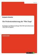 """Die Professionalisierung der """"War Dogs"""""""