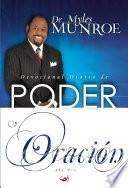 Devocional Diario de Poder y Oraci  n para los 365 d  as