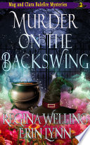 Murder On The Backswing