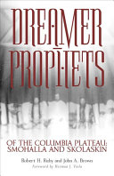 Dreamer-Prophets of the Columbia Plateau