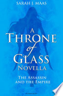 The Assassin and the Empire by Sarah J. Maas