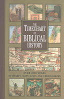 The Timechart of Biblical History Provide The Ideal Companion To