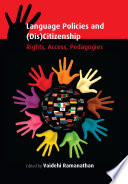 Language Policies and  Dis Citizenship