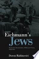 Eichmann s Jews