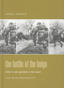 The Battle Of The Bulge : offensive in the west. three...