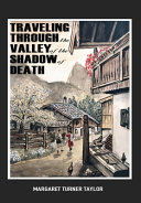 Traveling Through the Valley of the Shadow of Death Book PDF