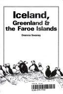 Iceland  Greenland   the Faroe Islands