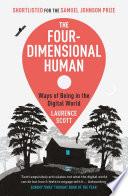 The Four Dimensional Human