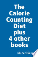 The Calorie Counting Diet plus 4 other books