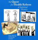 The Quest for Health Reform