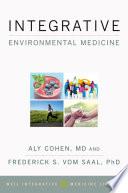 Integrative Environmental Medicine