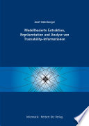 Modellbasierte Extraktion, Repräsentation und Analyse von Traceability-Informationen
