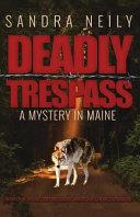 Deadly Trespass Cassandra Finds Her Best Friend